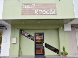 hair greeM【閉店】