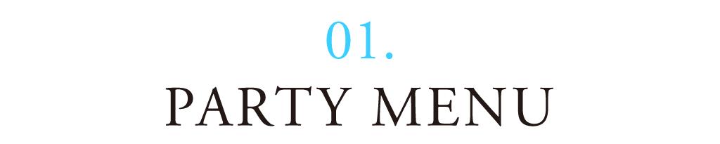 01 PARTY MENU