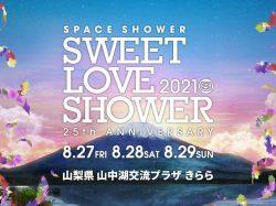 SPACE SHOWER SWEET LOVE SHOWER 2021-25th ANNIVERSARY-