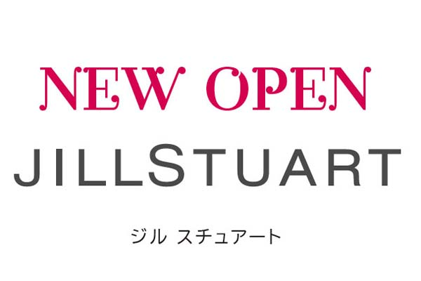 6月3日、岡島百貨店にジルスチュアートOPEN!