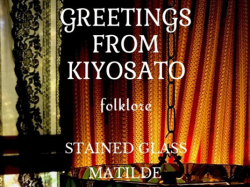 "GREETING from KIYOSATO ""folklore"""
